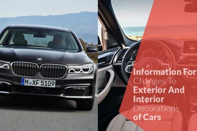 Information For Changes To Exterior And Interior Decorations Of Cars
