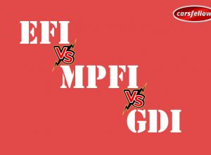 EFi vs MPFi vs GDi: How Electronic Fuel Injection Technology Works?